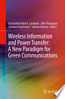 Wireless Information And Power Transfer  A New Paradigm For Green Communications