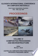 Proceedings   Eleventh International Conference on Composite Materials   Gold Coast  Queensland  Australia   14th   18th July 1997  4  Composites processing and microstructure Book