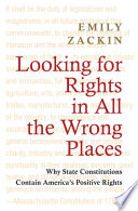 Looking for Rights in All the Wrong Places