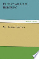 Mr. Justice Raffles Pdf/ePub eBook
