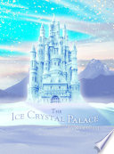 The Ice Crystal Palace