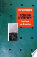 Victims Of Development Book PDF