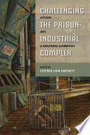 Challenging the Prison Industrial Complex