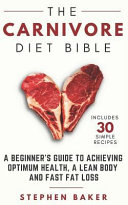 The Carnivore Diet Bible Book