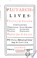 Plutarch s Live in Eight Volumes  Translated from the Greek  With Notes Historical and Critical from M  Dacier Book PDF