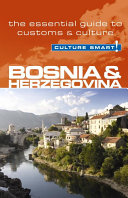 Bosnia & Herzegovina - Culture Smart