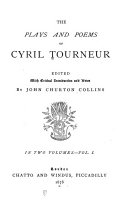 Preface  Introduction  The atheist s tragedie  A funerall poeme upon the death of the most worthie and true sovldier  Sir Francis Vere  knight  Three elegies on the most lamented death of Prince Henrie