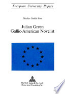 Julian Green, Gallic-American Novelist