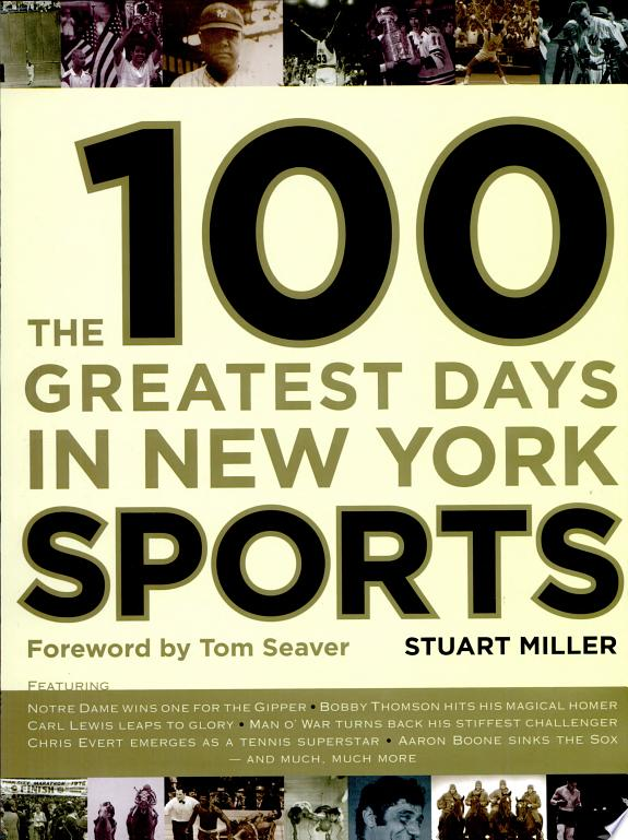 The 100 Greatest Days in New York S