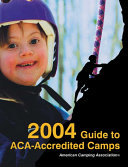 2004 Guide to Aca Accredited Camps