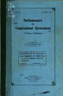 Parliamentary Vs Congressional Government A Debater S Handbook