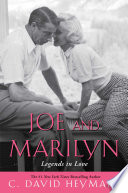 Joe and Marilyn  : Legends in Love