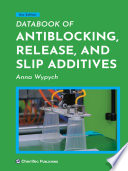 Databook of Antiblocking, Release, and Slip Additives