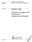 Medicare payment changes are needed for assistantsatsurgery  Book