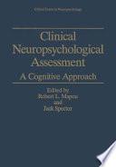Clinical Neuropsychological Assessment