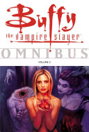 Buffy the Vampire Slayer Omnibus Volume 2