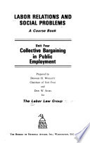 Labor Relations and Social Problems: Collective bargaining in public employment