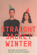 Straight Jacket Winter