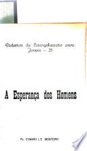 Cadernos de evangelização para jovens: A esperança dos homens