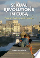 Sexual Revolutions in Cuba Pdf/ePub eBook
