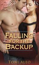 Falling for the Backup (Novella)