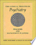 The Clinical Process in Psychiatry