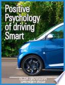 Positive psychology of driving Smart