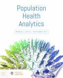 Understanding Population Health Analytics