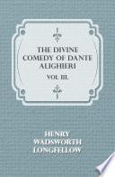 The Divine Comedy of Dante Alighieri   Vol III  Book