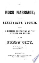 The Mock Marriage, Or, The Libertine's Victim