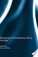 Designing and Developing Library Intranets