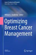 Optimizing Breast Cancer Management