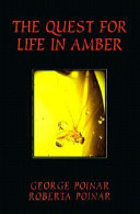 The Quest for Life in Amber