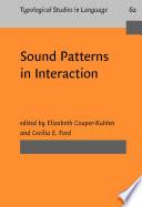 Sound Patterns in Interaction