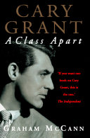 Cary Grant: A Class Apart (Text Only) Book