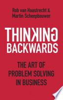 Thinking Backwards