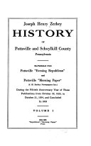 Joseph Henry Zerbey History of Pottsville and Schuylkill County  Pennsylvania