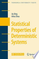 Statistical Properties Of Deterministic Systems Book PDF