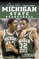 Greg Kelser's Tales from Michigan State Basketball