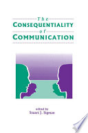 The Consequentiality of Communication
