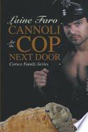 Cannoli for the Cop Next Door