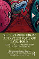 Recovering from a First Episode of Psychosis [Pdf/ePub] eBook