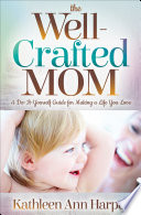 The Well Crafted Mom