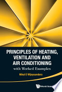 Principles of Heating, Ventilation and Air Conditioning with Worked Examples