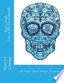 Sugar Skulls - Day of the Dead Bundle
