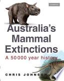 Australia s Mammal Extinctions