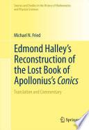 Edmond Halley's Reconstruction of the Lost Book of Apollonius's Conics