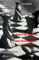 Louis II de Bavière et ses Psychiatres