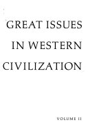 Great Issues in Western Civilization  From the scientific revolution through the cold war