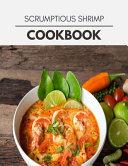 Scrumptious Shrimp Cookbook